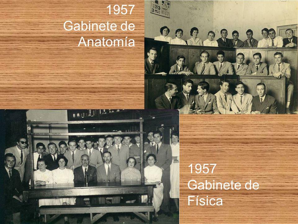 1957 Gabinete de Anatomía 1957 Gabinete de Física