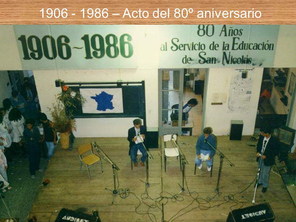 1906 - 1986 – Acto del 80º aniversario