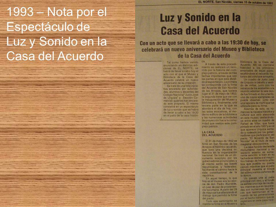 1993 – Nota por el Espectáculo de Luz y Sonido en la Casa del Acuerdo