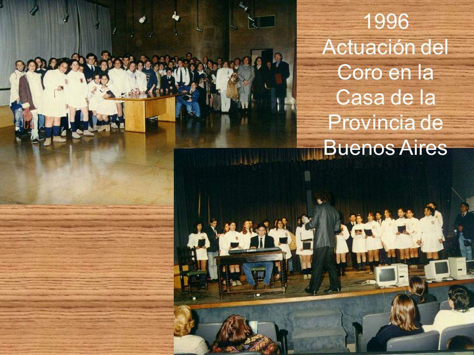 1996 Actuación del Coro en la Casa de la Provincia de Buenos Aires