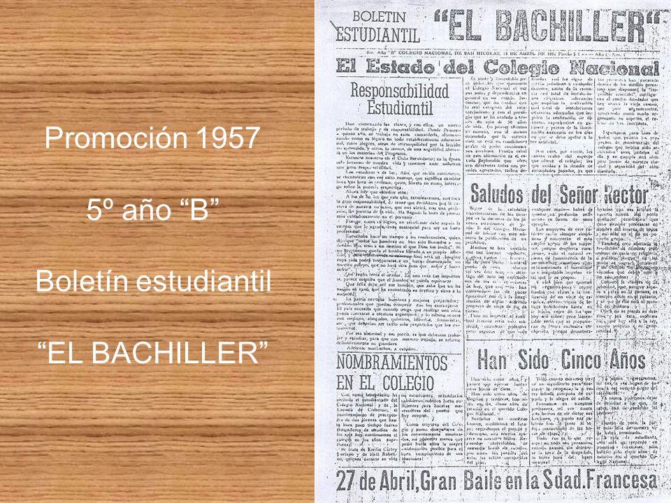 Promoción 1957 5º año B Boletín estudiantil EL BACHILLER
