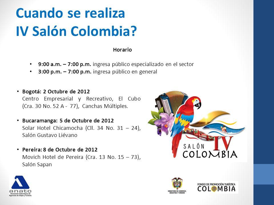 Bogotá: 2 Octubre de 2012 Centro Empresarial y Recreativo, El Cubo (Cra. 30 No. 52 A - 77), Canchas Múltiples. Bucaramanga: 5 de Octubre de 2012 Solar
