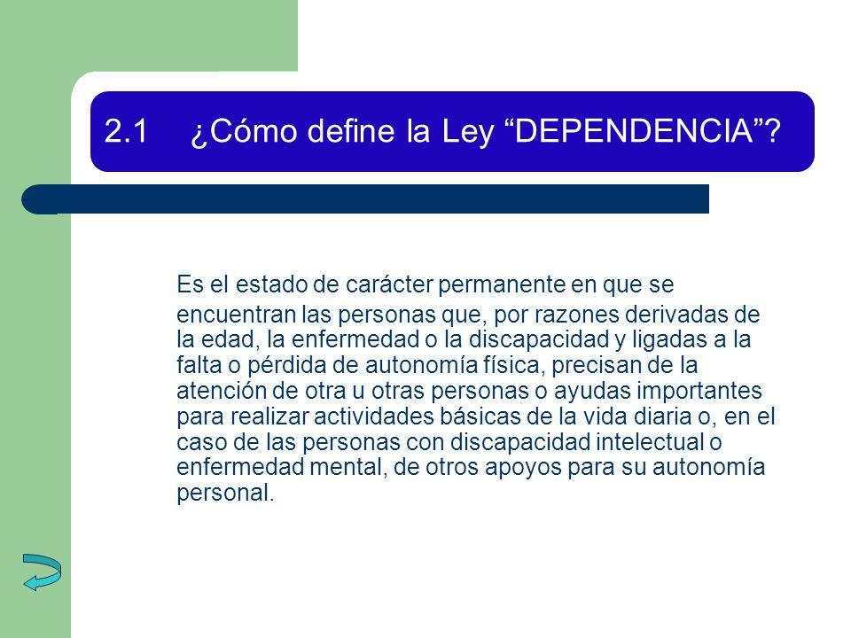 D) ¿Qué ayudas económicas contempla la Ley para facilitar la autonomía personal.