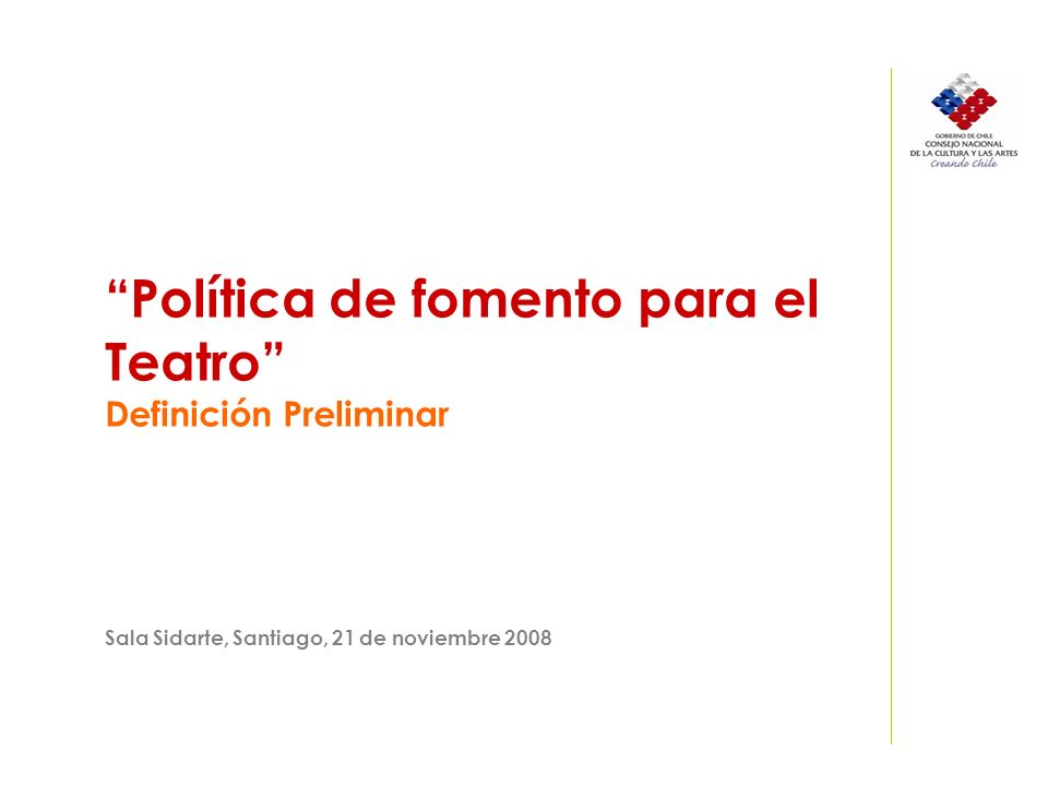 Línea 5: Institucionalidad Problema central: Ausencia de una plataforma de coordinación interinstitucional entre organismos e instituciones públicas para el fomento y promoción del teatro.