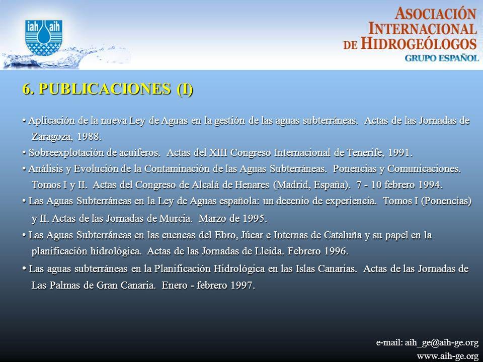 6.PUBLICACIONES (I) Aplicación de la nueva Ley de Aguas en la gestión de las aguas subterráneas.