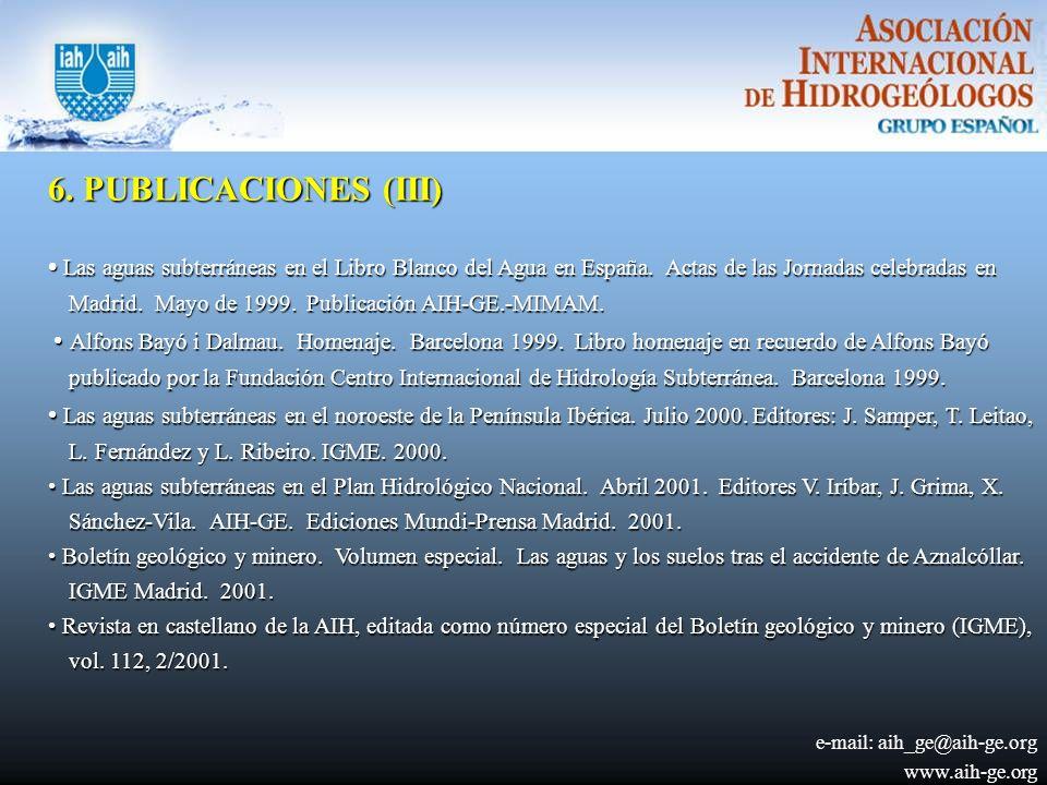 6.PUBLICACIONES (III) Las aguas subterráneas en el Libro Blanco del Agua en España.