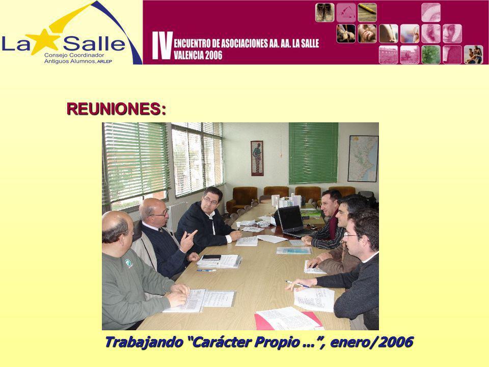 REUNIONES: Trabajando Carácter Propio..., enero/2006