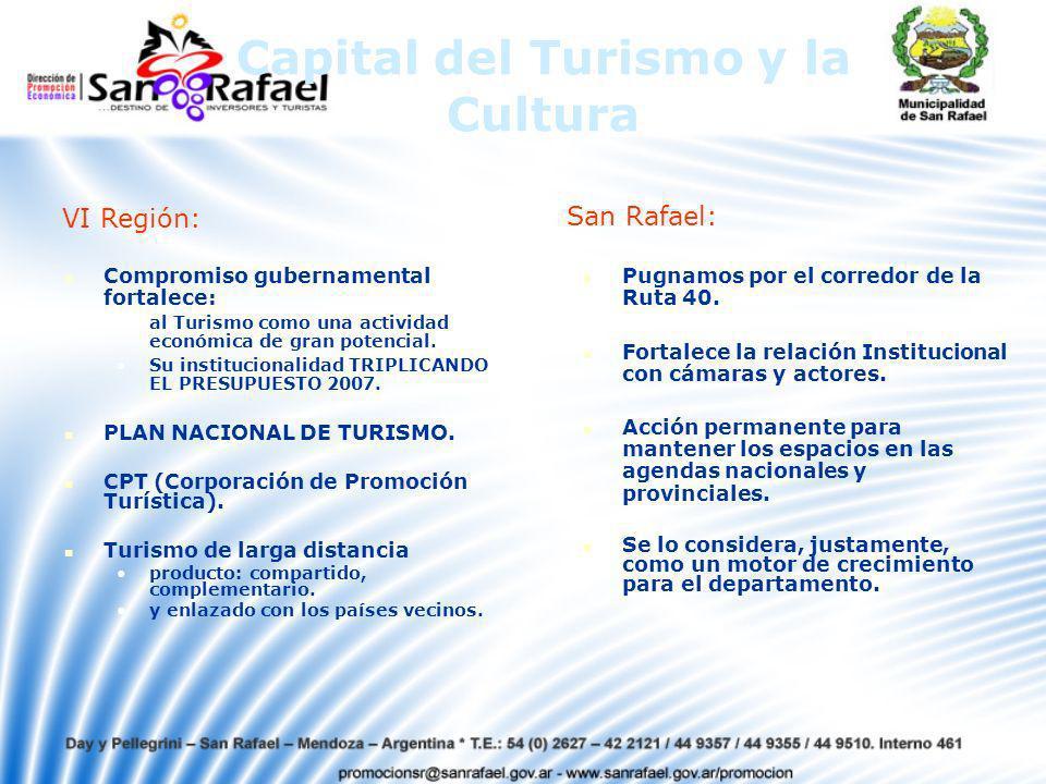 Capital del Turismo y la Cultura Compromiso gubernamental fortalece: al Turismo como una actividad económica de gran potencial.