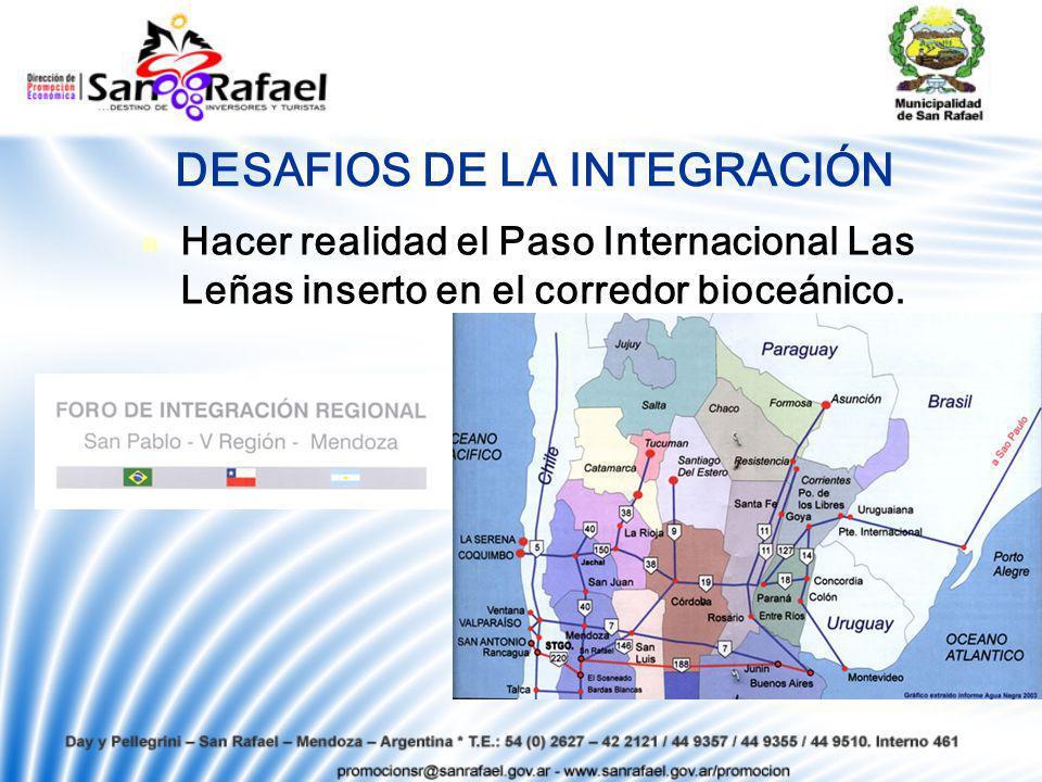 DESAFIOS DE LA INTEGRACIÓN Hacer realidad el Paso Internacional Las Leñas inserto en el corredor bioceánico.