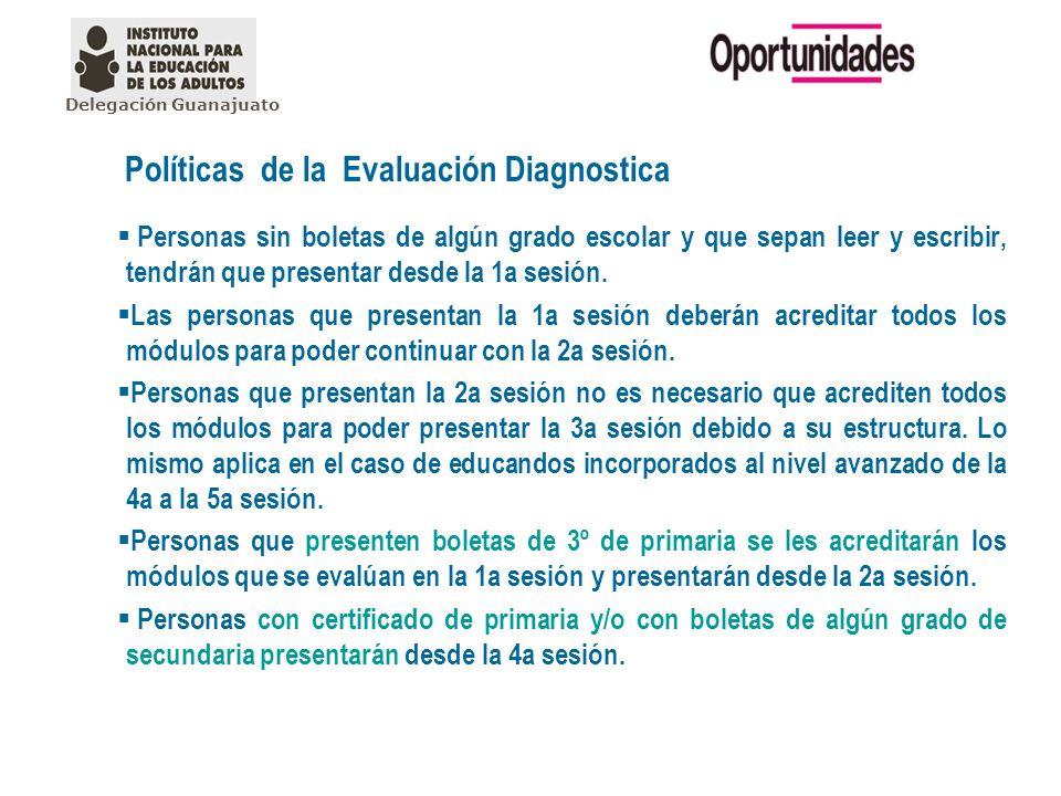 Políticas de la Evaluación Diagnostica Personas sin boletas de algún grado escolar y que sepan leer y escribir, tendrán que presentar desde la 1a sesi