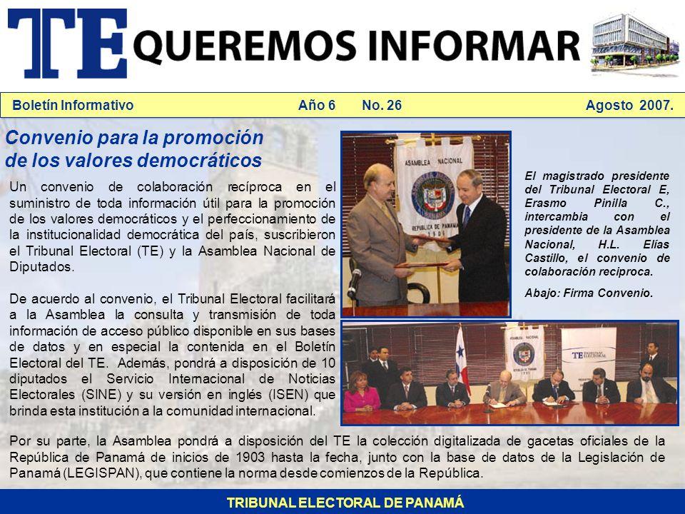 Boletín Informativo Año 6 No. 26 Agosto 2007.