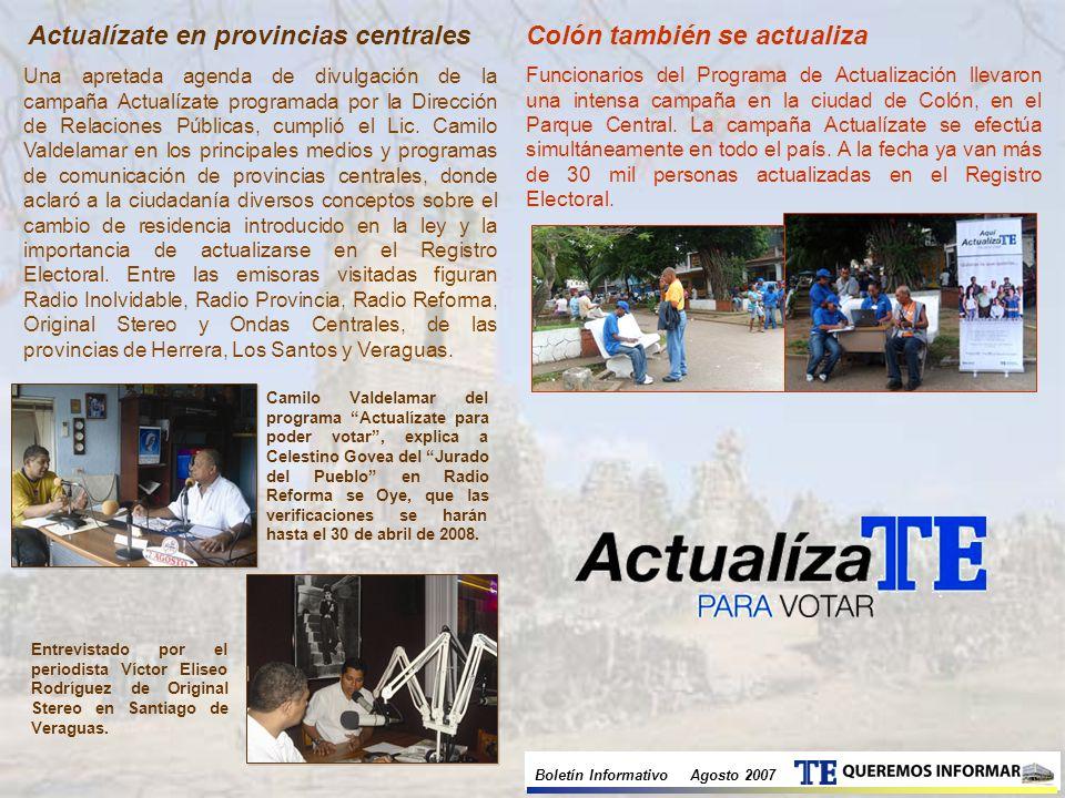 Actualízate en provincias centrales Una apretada agenda de divulgación de la campaña Actualízate programada por la Dirección de Relaciones Públicas, cumplió el Lic.