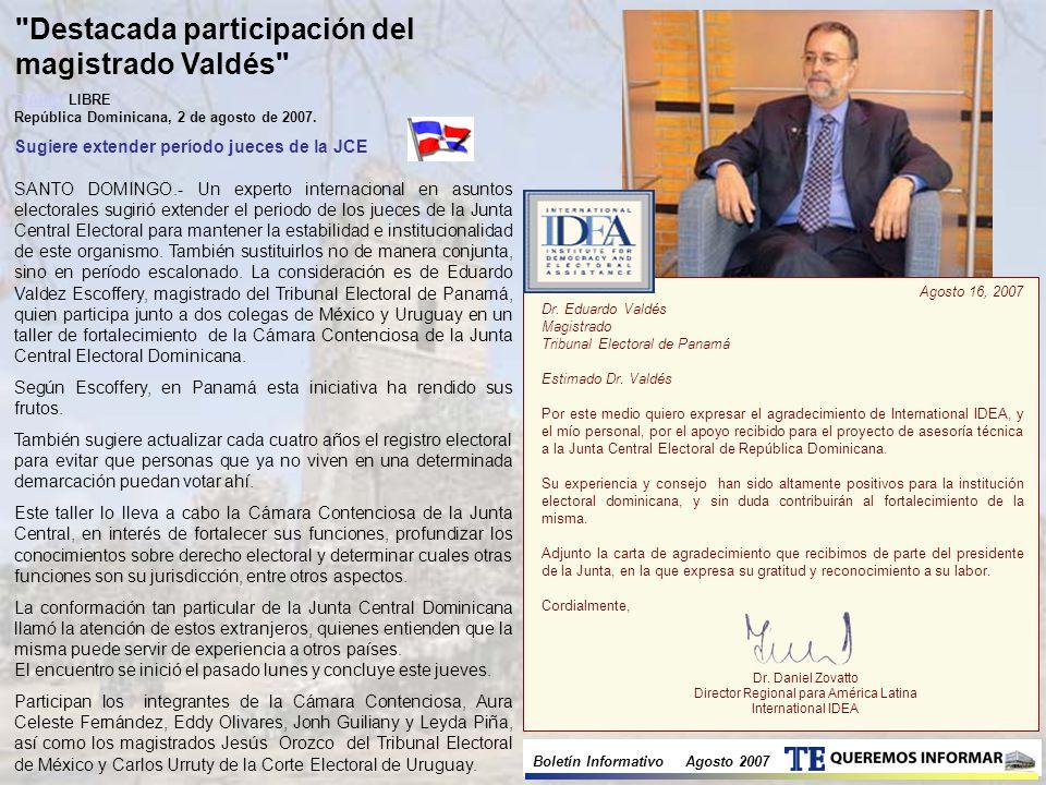 Boletín Informativo Agosto 2007 DIARIODIARIO LIBRE República Dominicana, 2 de agosto de 2007.