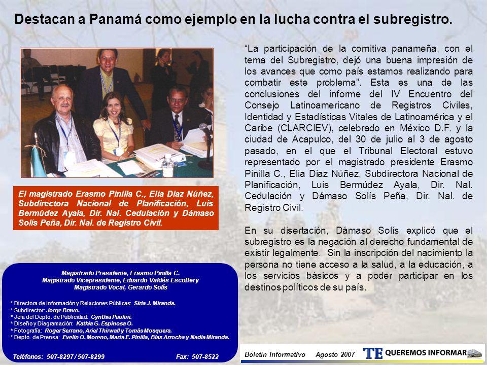 Boletín Informativo Agosto 2007 * Directora de Información y Relaciones Públicas: Siria J.