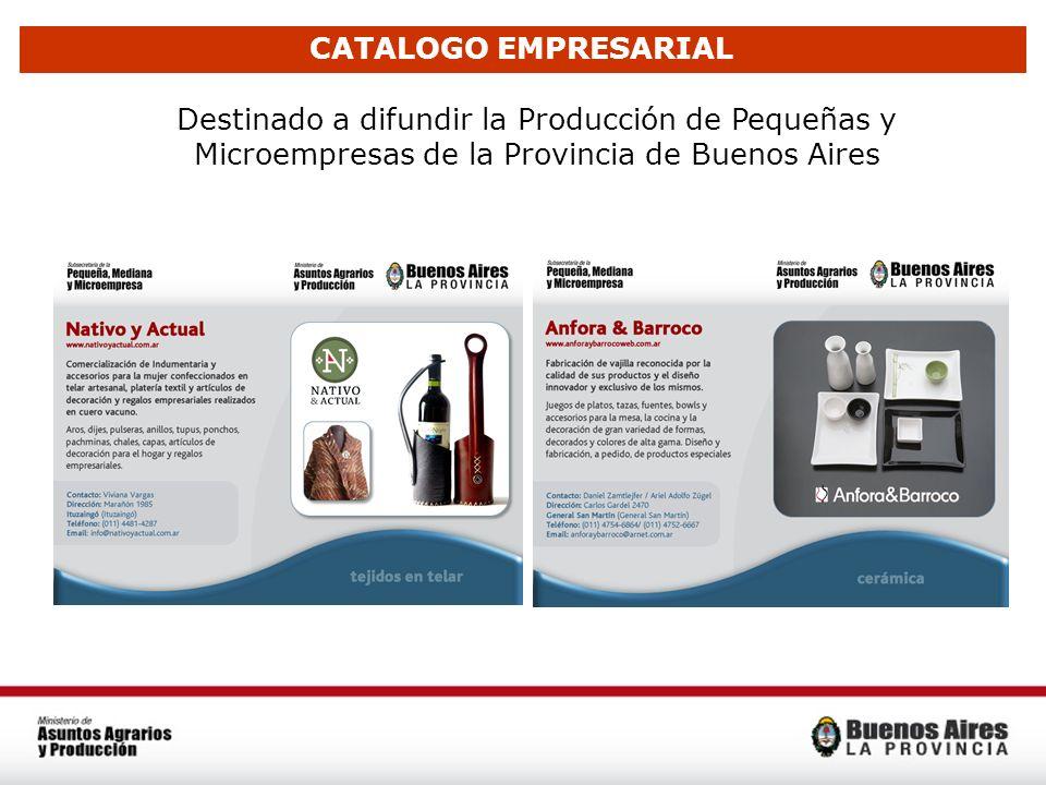 Destinado a difundir la Producción de Pequeñas y Microempresas de la Provincia de Buenos Aires CATALOGO EMPRESARIAL