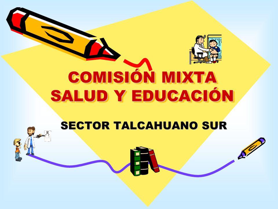 COMISIÓN MIXTA SALUD Y EDUCACIÓN SECTOR TALCAHUANO SUR