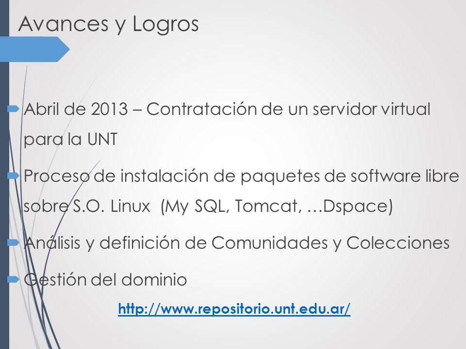 Avances y Logros Abril de 2013 – Contratación de un servidor virtual para la UNT Proceso de instalación de paquetes de software libre sobre S.O.