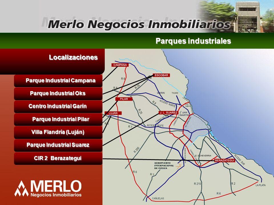 Localizaciones Parque Industrial Campana Parque Industrial Oks Centro Industrial Garín Parque Industrial Pilar Villa Flandría (Luján) Parque Industria