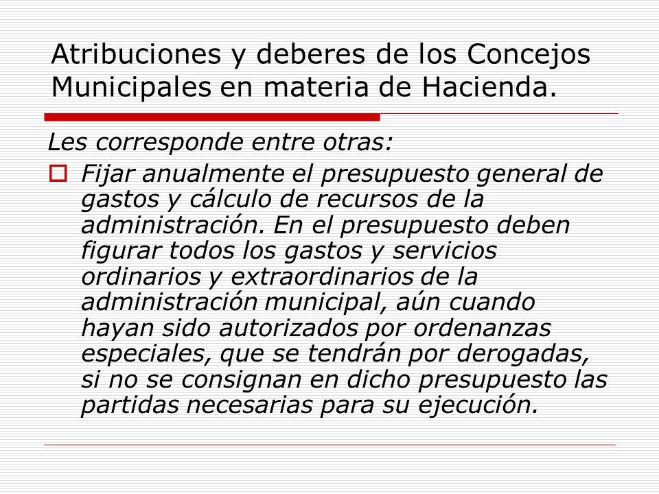 Atribuciones y deberes de los Concejos Municipales en materia de Hacienda.