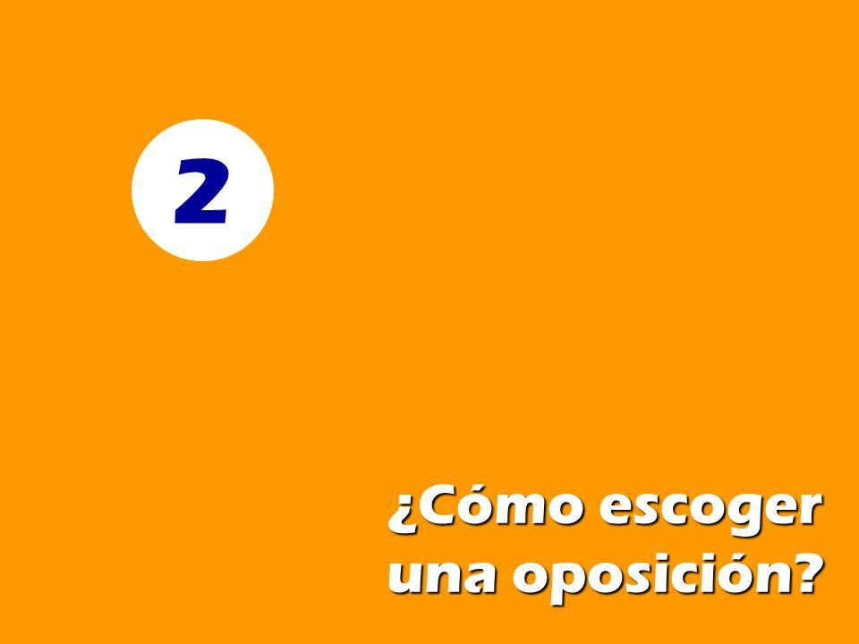 ¿Cómo escoger una oposición? 2
