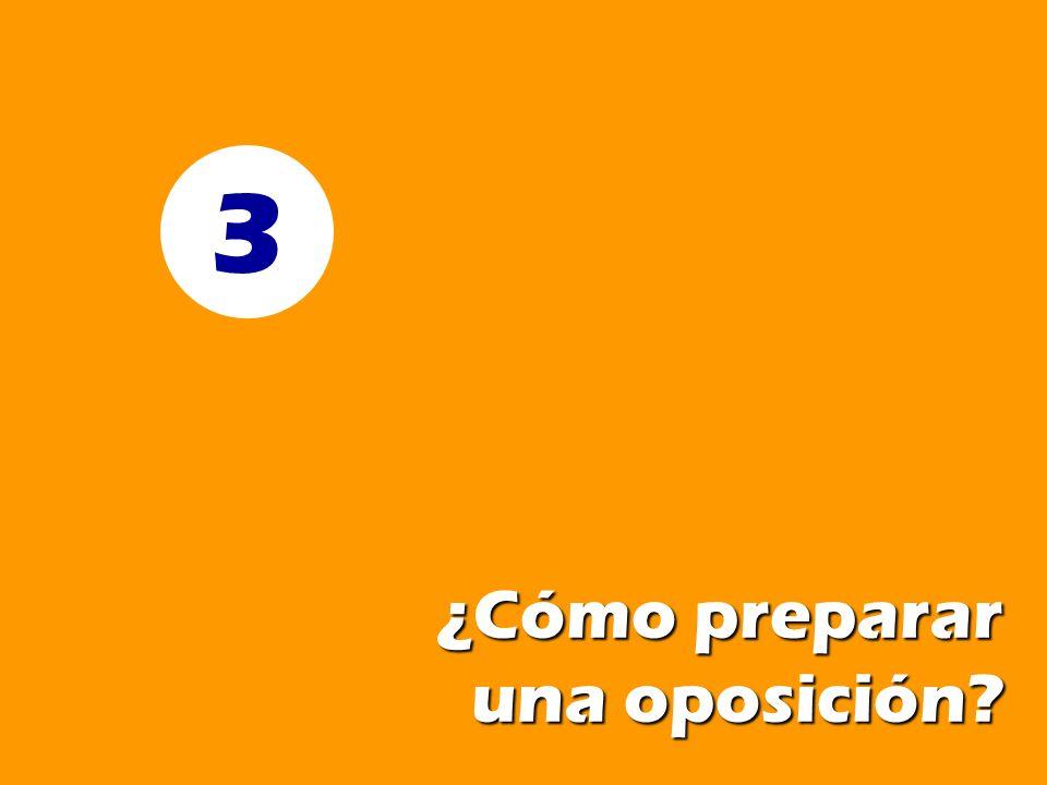 ¿Cómo preparar una oposición? 3