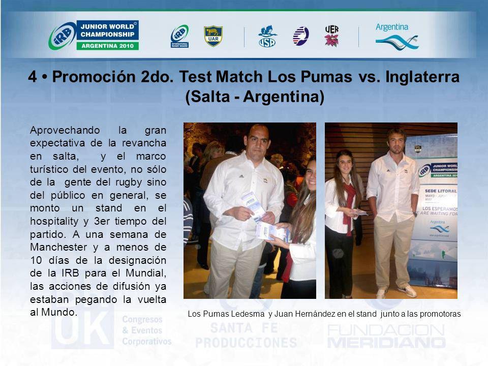 Los Pumas Ledesma y Juan Hernández en el stand junto a las promotoras Aprovechando la gran expectativa de la revancha en salta, y el marco turístico del evento, no sólo de la gente del rugby sino del público en general, se monto un stand en el hospitality y 3er tiempo del partido.