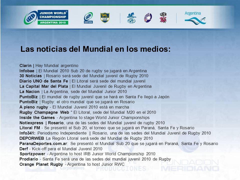 Clarín | Hay Mundial argentino Infobae | El Mundial 2010 Sub 20 de rugby se jugará en Argentina 30 Noticias | Rosario será sede del Mundial juvenil de Rugby 2010 Diario UNO de Santa Fe | El Litoral será sede del mundial juvenil La Capital Mar del Plata | El Mundial Juvenil de Rugby en Argentina La Nacion | La Argentina, sede del Mundial Junior 2010 PuntoBiz | El mundial de rugby juvenil que se hará en Santa Fe llegó a Japón PuntoBiz | Rugby: el otro mundial que se jugará en Rosario A pleno rugby - El Mundial Juvenil 2010 está en marcha Rugby Champagne Web El Litoral, sede del Mundial M20 en el 2010 Inside the Games - Argentina to stage World Junior Championships Notiexpress | Rosario, una de las sedes del Mundial juvenil de rugby 2010 Litoral FM - Se presentó el Sub 20, el torneo que se jugará en Paraná, Santa Fe y Rosario Info341: Periodismo Independiente || Rosario, una de las sedes del Mundial Juvenil de Rugby 2010 DEPORWEB La Región Litoral será sede del Mundial de Rugby 2010 ParanaDeportes.com.ar: Se presentó el Mundial Sub 20 que se jugará en Paraná, Santa Fe y Rosario Derf - Kick-off para el Mundial Juvenil 2010 Sportzpower - Argentina to host IRB Junior World Championship 2010 Prodiario - Santa Fe será una de las sedes del mundial juvenil 2010 de Rugby Orange Planet Rugby - Argentina to host Junior RWC Las noticias del Mundial en los medios: