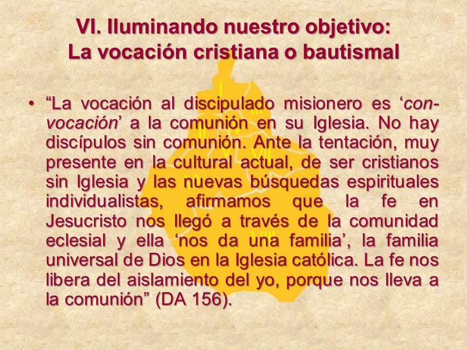 La vocación al discipulado misionero es con- vocación a la comunión en su Iglesia. No hay discípulos sin comunión. Ante la tentación, muy presente en