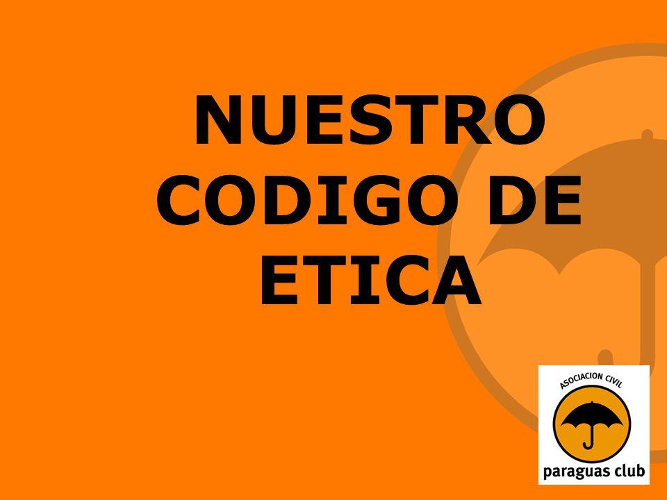 NUESTRO CODIGO DE ETICA