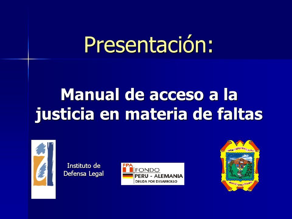 Proyecto Promoción de las penas de servicios comunitarios en San Juan Bautista El manual se elabora en el marco del Proyecto Promoción de las penas de prestación de servicios comunitarios en San Juan Bautista.