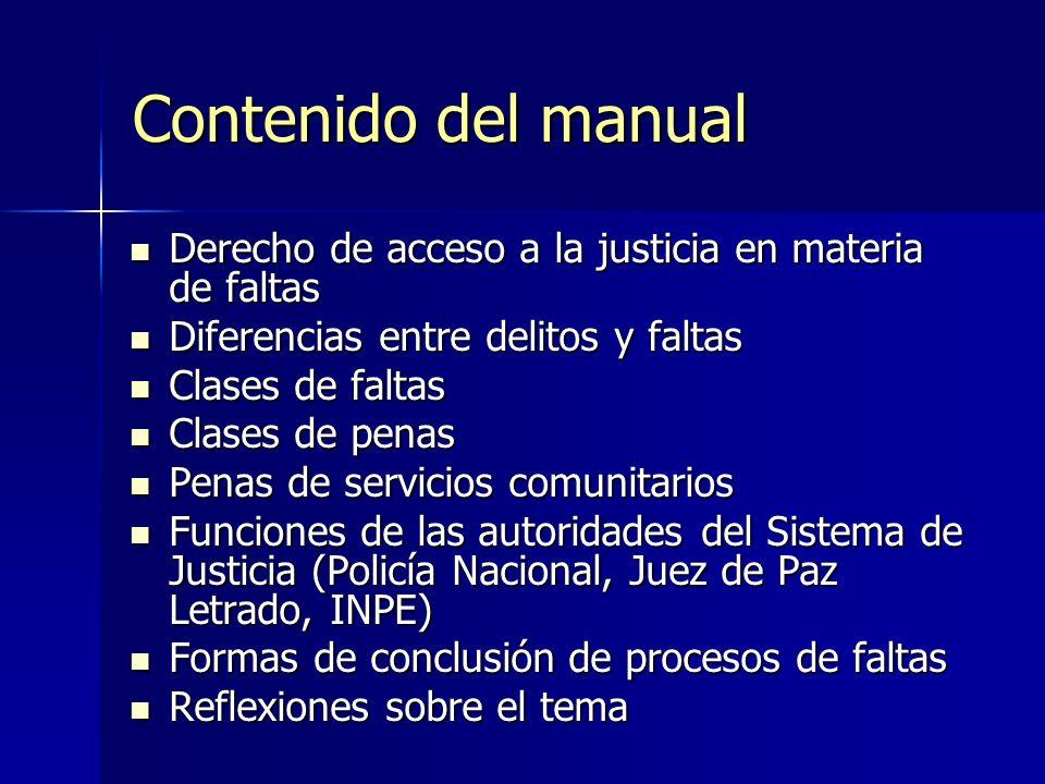 Contenido del manual Derecho de acceso a la justicia en materia de faltas Derecho de acceso a la justicia en materia de faltas Diferencias entre delit