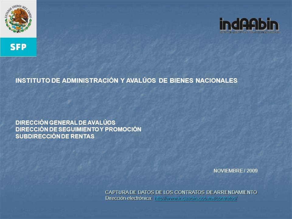 CAPTURA DE DATOS DE LOS CONTRATOS DE ARRENDAMIENTO Dirección electrónica: http://www.indaabin.gob.mx/contratos/ http://www.indaabin.gob.mx/contratos/ CAPTURAR CLAVE DE USUARIO CAPTURAR CLAVE DE CONTRASEÑA