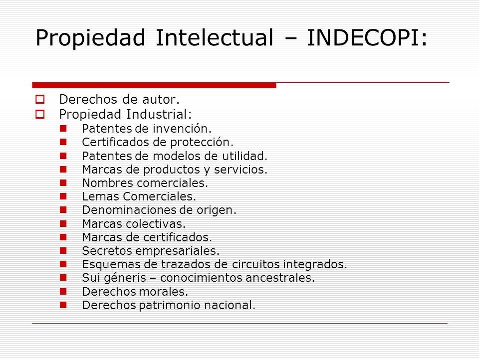Propiedad Intelectual – INDECOPI: Derechos de autor. Propiedad Industrial: Patentes de invención. Certificados de protección. Patentes de modelos de u