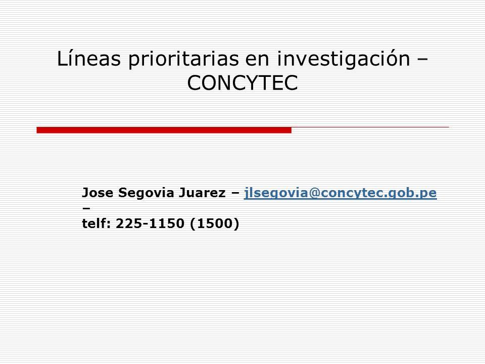 Líneas prioritarias en investigación – CONCYTEC Biotecnología: alimentación y nutrición, valorizacion de la diversidad, salud.