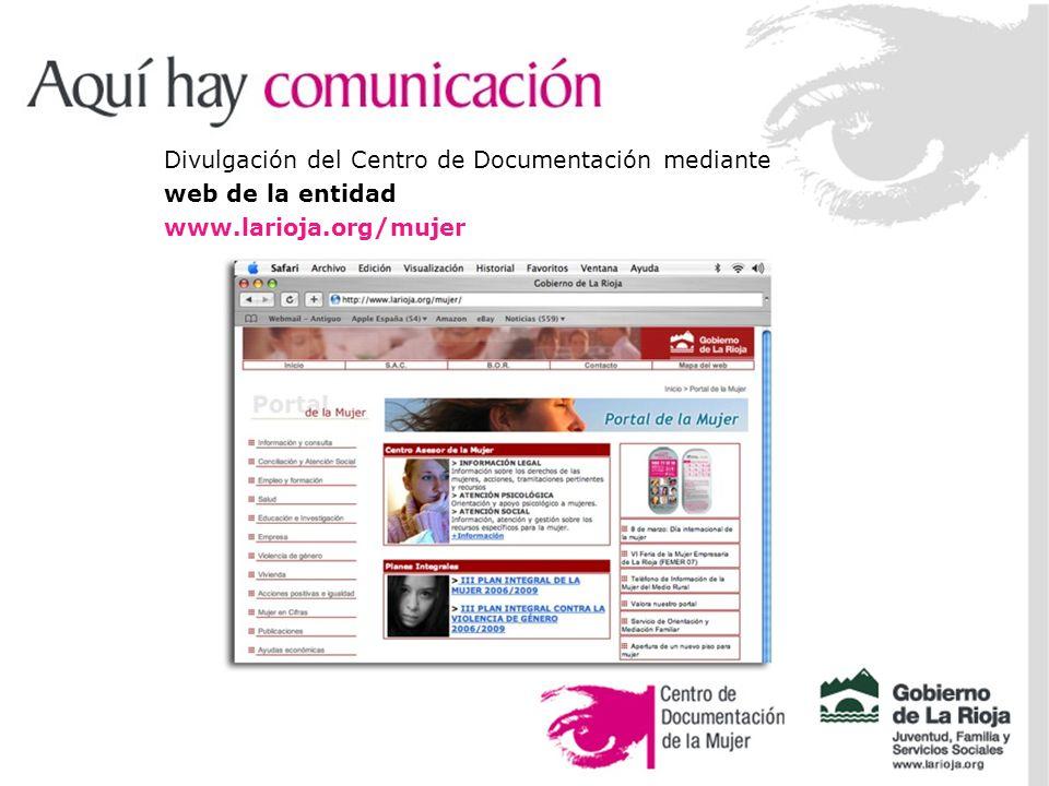 Divulgación del Centro de Documentación mediante web de la entidad www.larioja.org/mujer