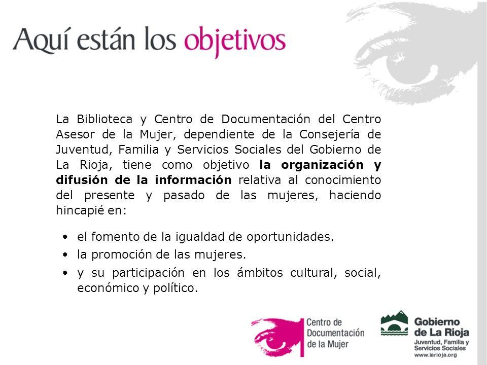 Ser soporte documental de las necesidades informativas de las diferentes áreas de competencia del Centro Asesor de la Mujer.