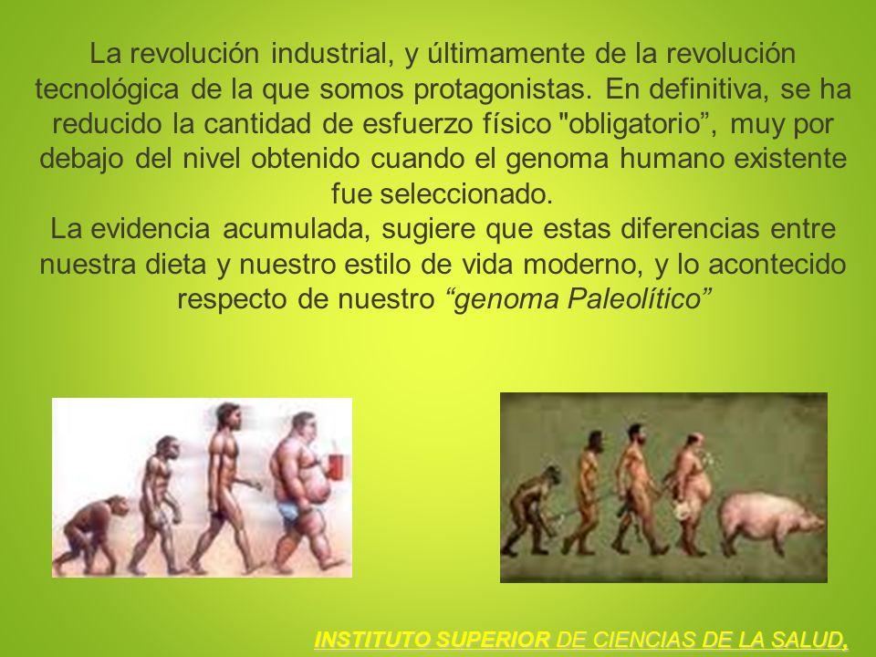 La revolución industrial, y últimamente de la revolución tecnológica de la que somos protagonistas. En definitiva, se ha reducido la cantidad de esfue