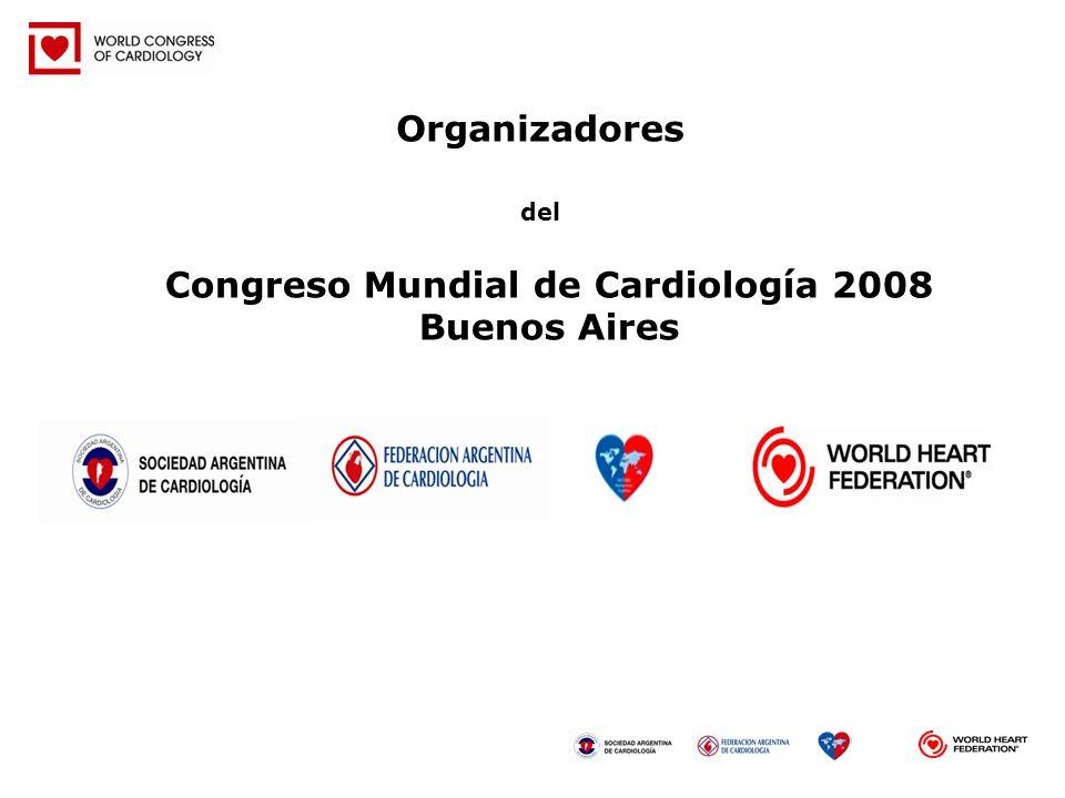 Organizadores del Congreso Mundial de Cardiología 2008 Buenos Aires