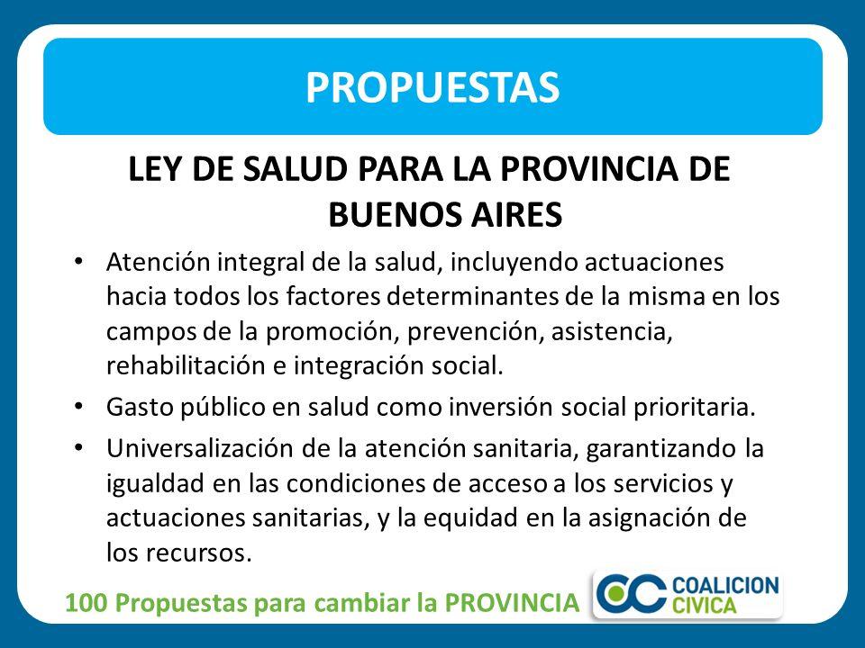 LEY DE SALUD ESCOLAR EN TODAS LAS ESCUELAS PRIMARIAS DE LA PROV.