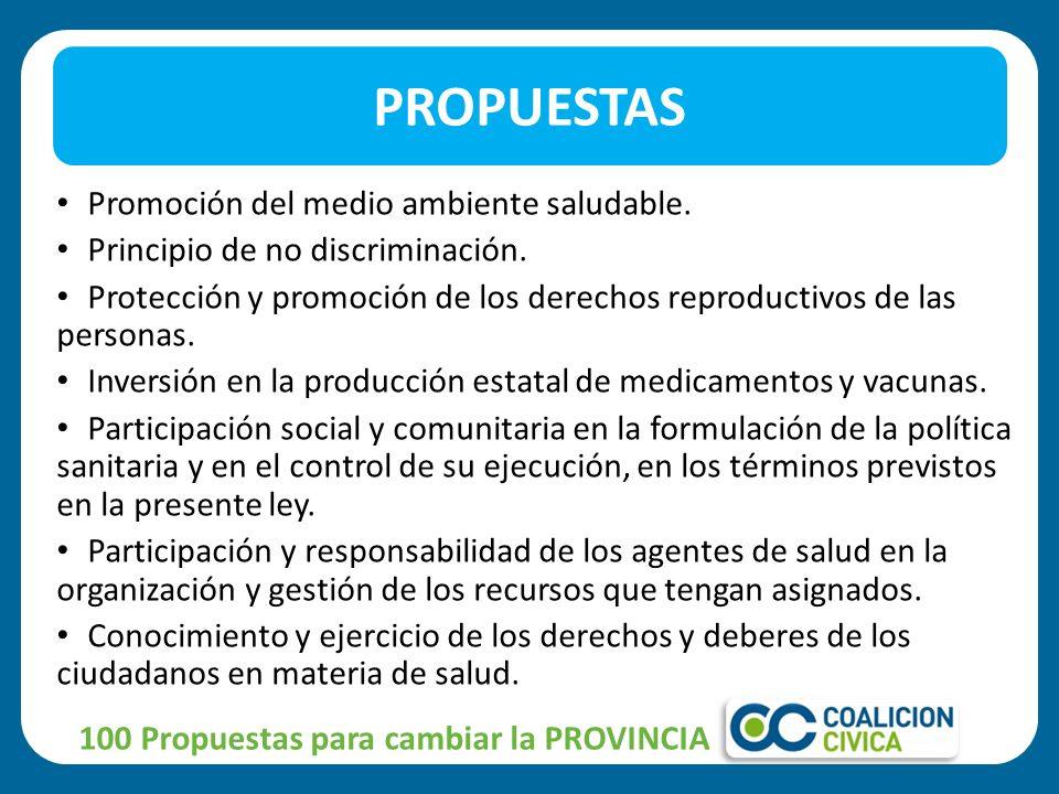Promoción del medio ambiente saludable. Principio de no discriminación. Protección y promoción de los derechos reproductivos de las personas. Inversió