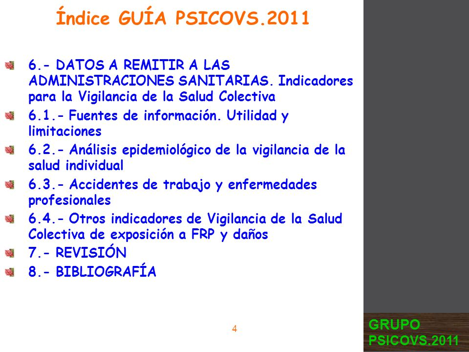 6.- DATOS A REMITIR A LAS ADMINISTRACIONES SANITARIAS. Indicadores para la Vigilancia de la Salud Colectiva 6.1.- Fuentes de información. Utilidad y l