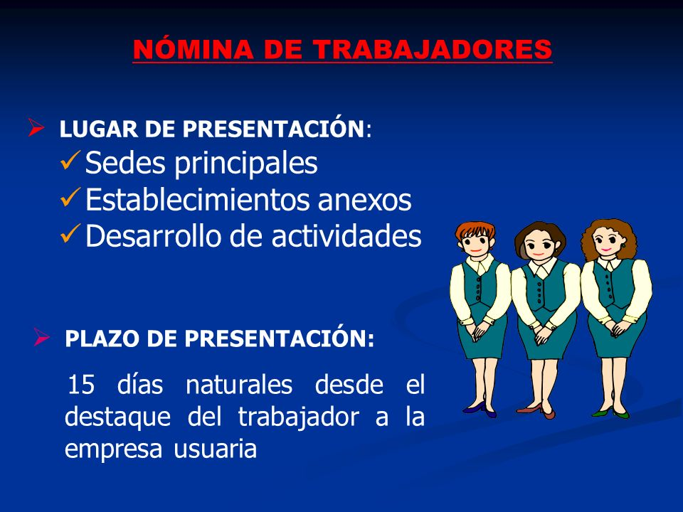 INFORMACIÓN ESTADISTICA TRIMESTRAL LUGAR DE PRESENTACIÓN: LUGAR DE PRESENTACIÓN: Sedes principales Establecimientos anexos Desarrollo de actividades
