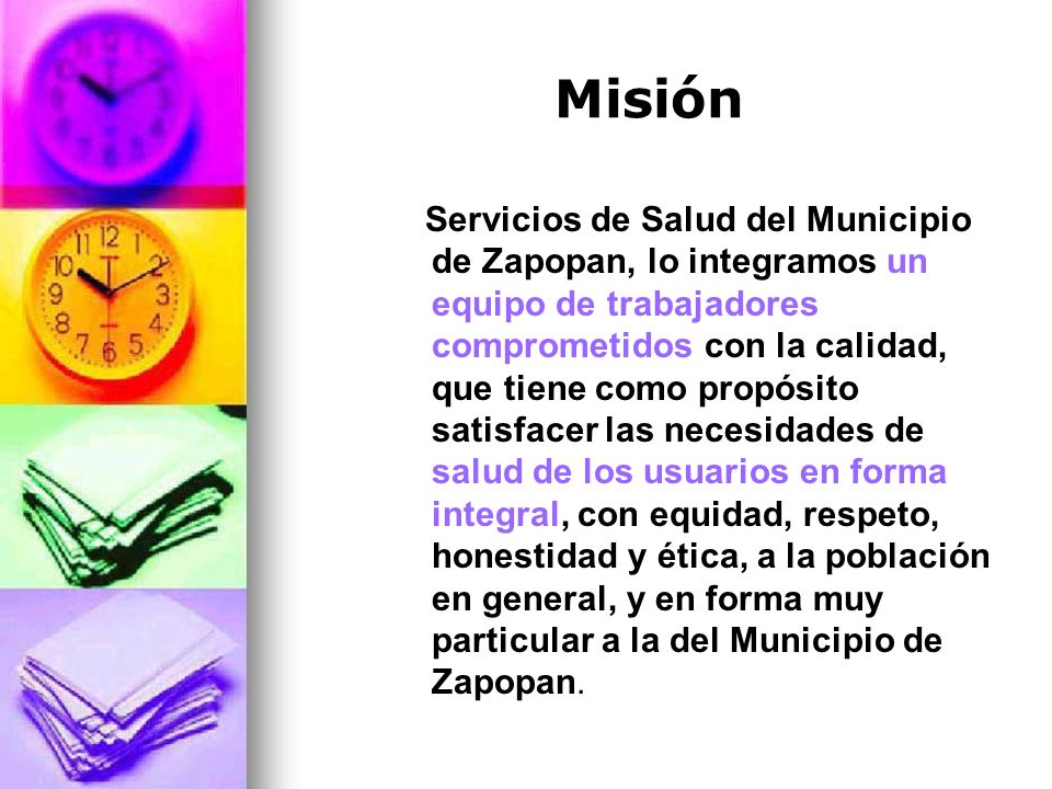 Misión Servicios de Salud del Municipio de Zapopan, lo integramos un equipo de trabajadores comprometidos con la calidad, que tiene como propósito sat