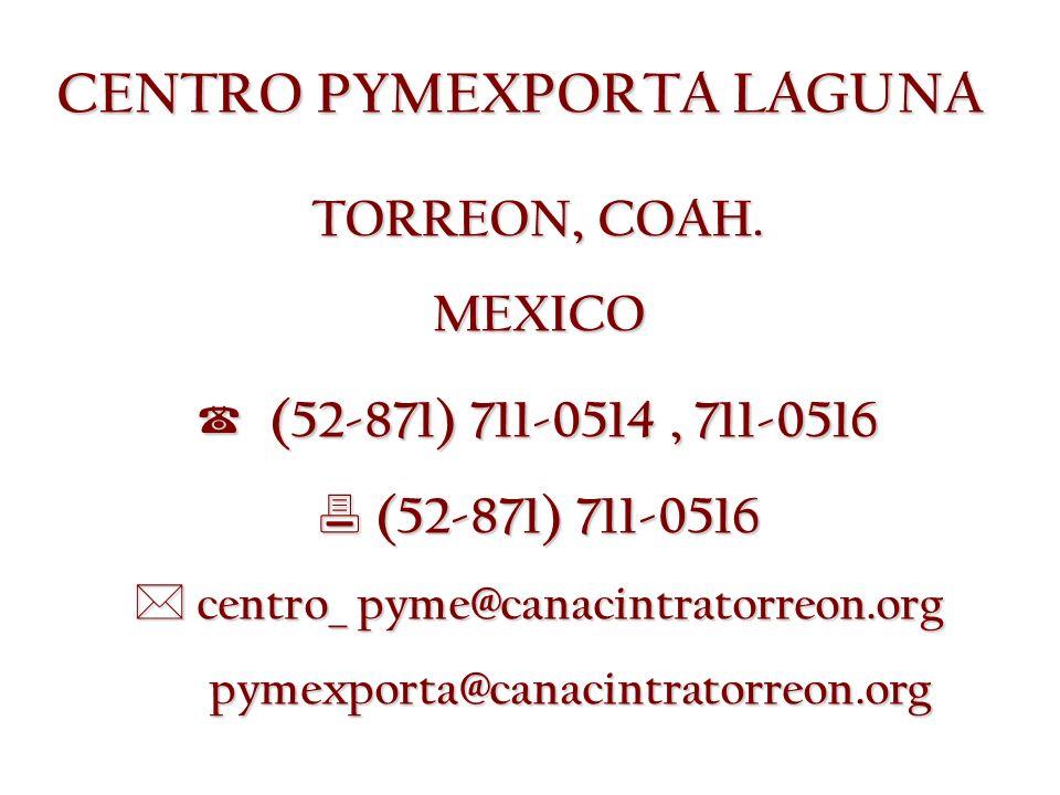 CENTRO PYMEXPORTA LAGUNA TORREON, COAH.