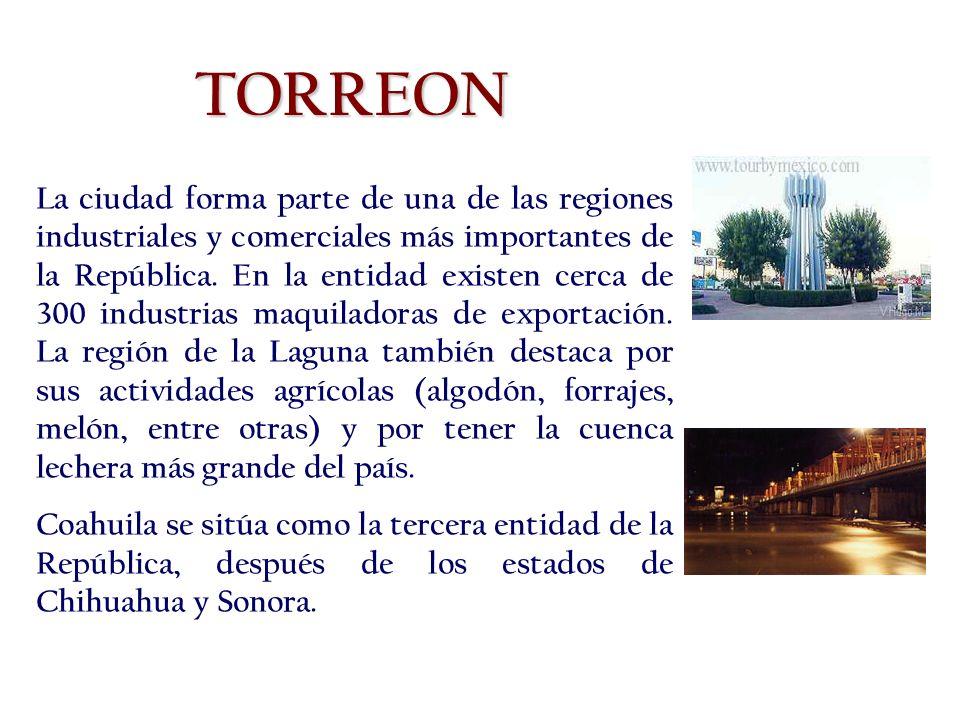La ciudad forma parte de una de las regiones industriales y comerciales más importantes de la República.