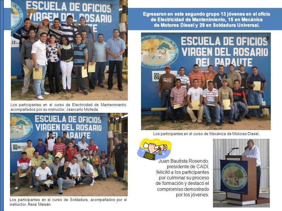 Egresaron en este segundo grupo 13 jóvenes en el oficio de Electricidad de Mantenimiento, 15 en Mecánica de Motores Diesel y 29 en Soldadura Universal.