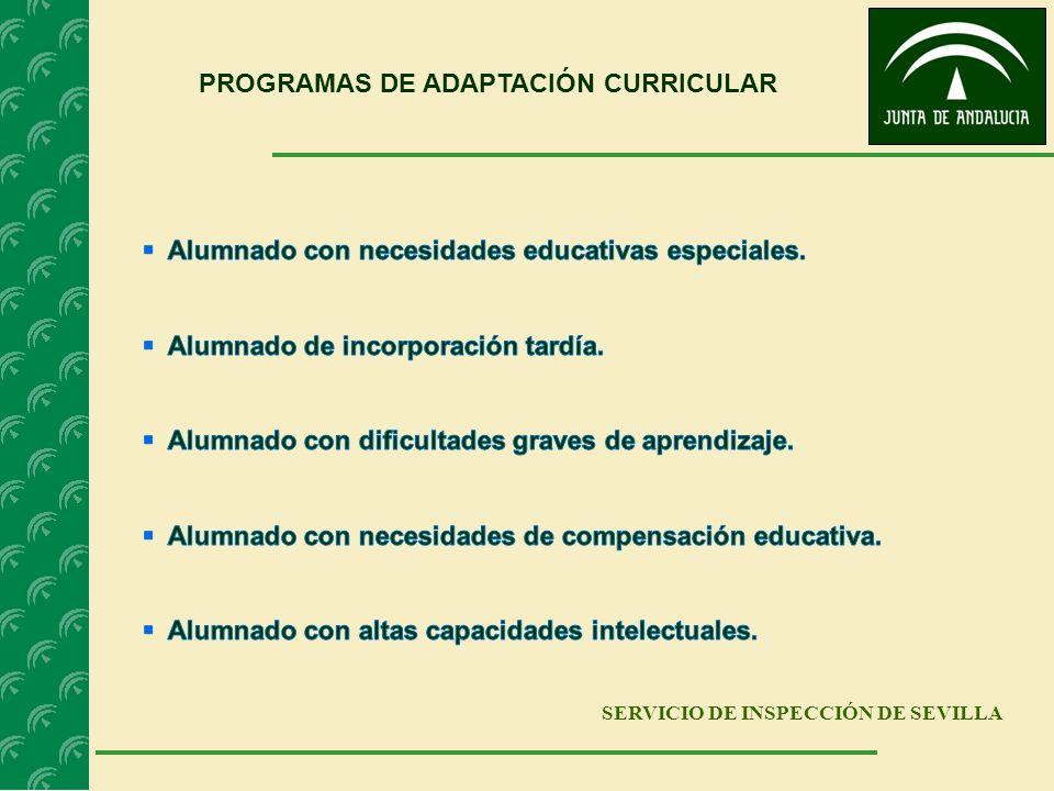 SERVICIO DE INSPECCIÓN DE SEVILLA PROGRAMAS DE ADAPTACIÓN CURRICULAR