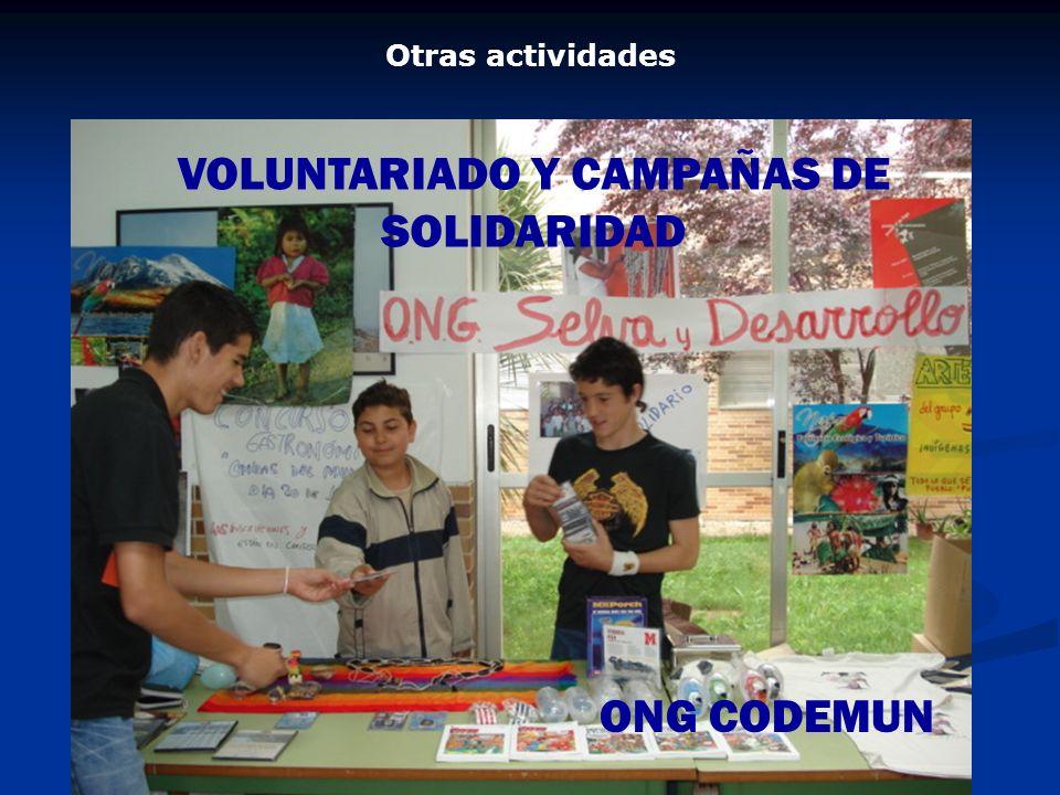 VOLUNTARIADO Y CAMPAÑAS DE SOLIDARIDAD ONG CODEMUN Otras actividades