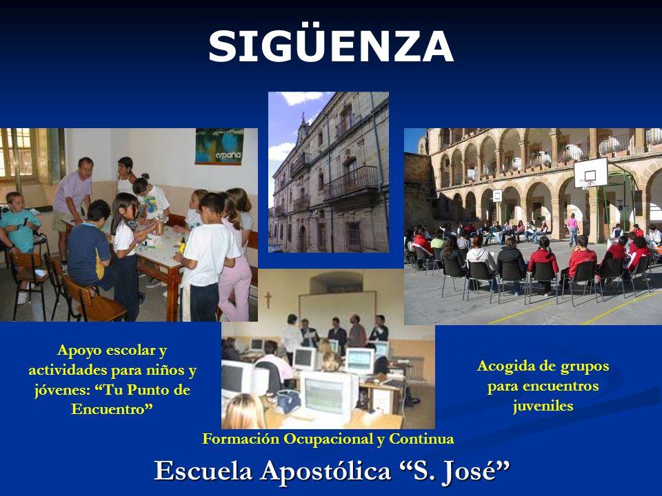 SIGÜENZA Escuela Apostólica S. José Apoyo escolar y actividades para niños y jóvenes: Tu Punto de Encuentro Acogida de grupos para encuentros juvenile