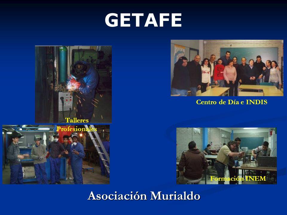 GETAFE Asociación Murialdo Talleres Profesionales Formación INEM Centro de Día e INDIS
